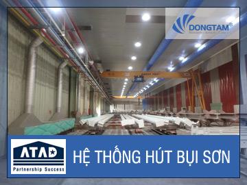 Dự án hệ thống hút bụi phòng phun sơn nhà máy kết cấu thép ATAD
